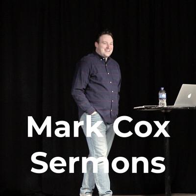 Mark Cox Sermons