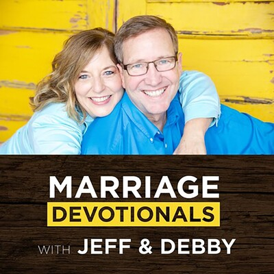 Marriage Devotionals with Jeff & Debby