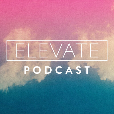 Elevate Podcast