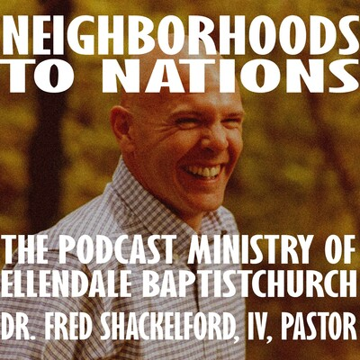 Ellendale Baptist Church >>> Neighborhoods to Nations