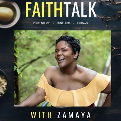 FaithTalk with ZaMaya