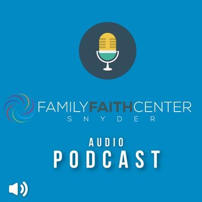 Family Faith Center Snyder