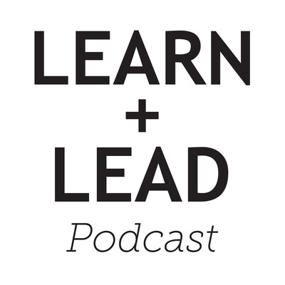 Learn and Lead Podcast