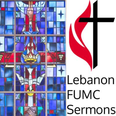 Lebanon FUMC Sermons