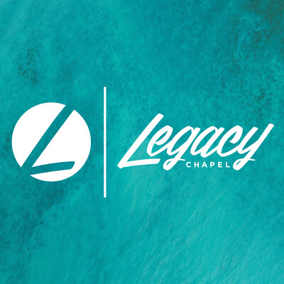 Legacy Chapel Podcast