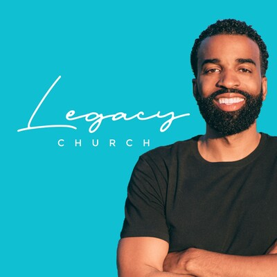 Legacy Church Messages