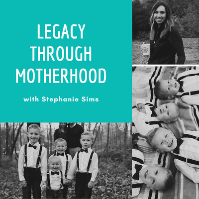 Legacy through Motherhood
