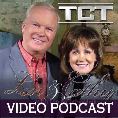 Len & Cathy - Video Podcast