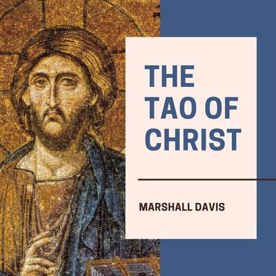 The Tao of Christ