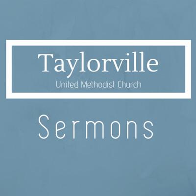 Taylorville UMC Sermons