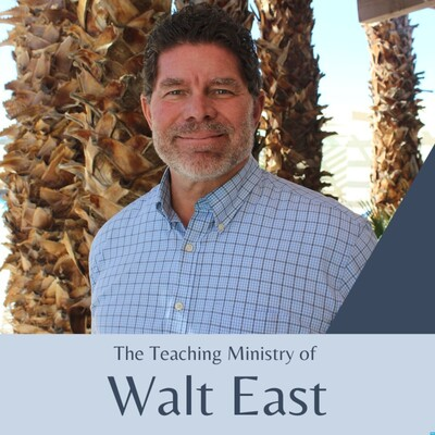 The Teaching Ministry of Walt East at Sky Valley Chapel