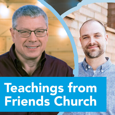Teachings from Friends Church: Willoughby Hills