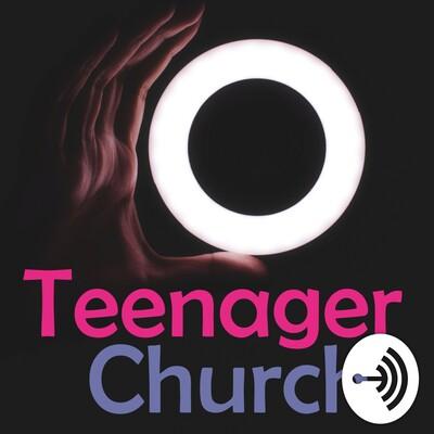 Teenager Church