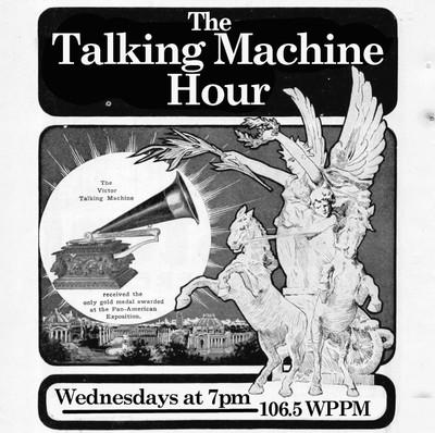The Talking Machine Hour