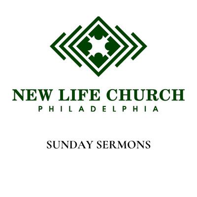 New Life Church Philadelphia Sermons
