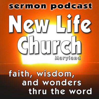 New Life Church – Sermons