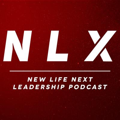 New Life Next Leadership Podcast
