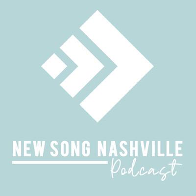 New Song Nashville's Podcast