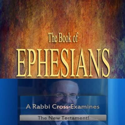 New Testament Book of Ephesians with Rabbi Michael Skobac