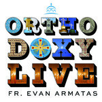 Orthodoxy Live