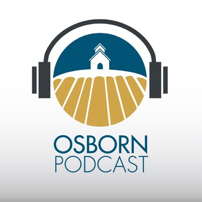 Osborn Church Podcast with Chris Shepard