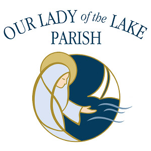 Our Lady of The Lake's Homilies
