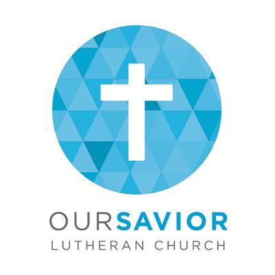 Our Savior Lutheran Podcast
