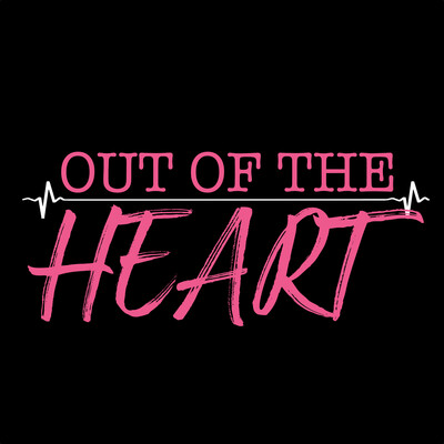 Out of the Heart podcast
