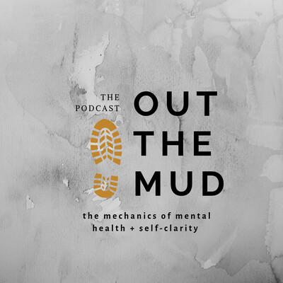 Out The Mud Podcast