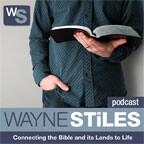 Wayne Stiles Podcast