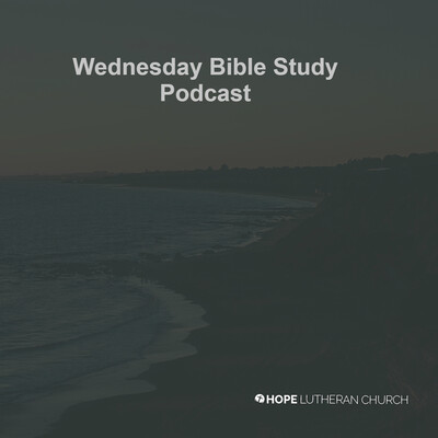 Wednesday Bible Study Podcast