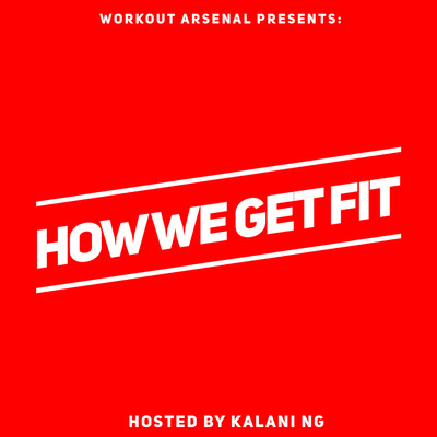 How We Get Fit
