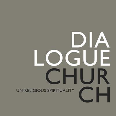 Dialogue Church :: Join the Conversation