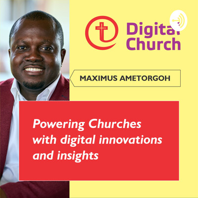 Digital Church - Maximus Ametorgoh