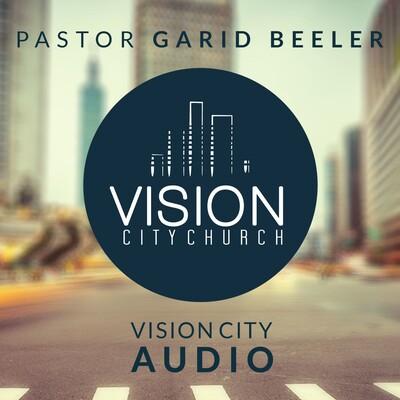 VISION City Church's Podcast