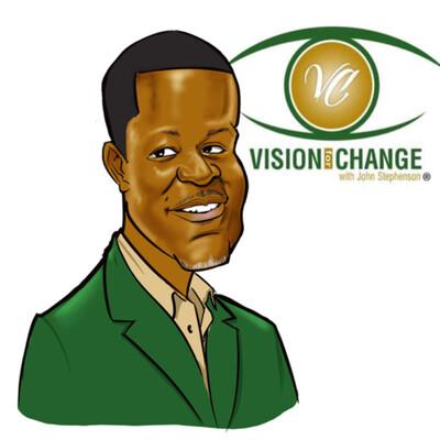 Vision for Change with John Stephenson