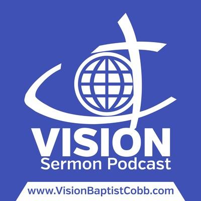 Vision Sermon Podcast