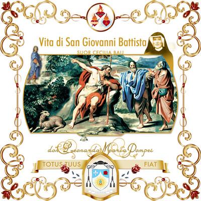 Vita di San Giovanni Battista