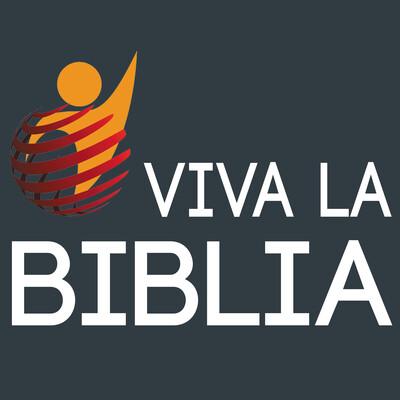 Viva la Biblia