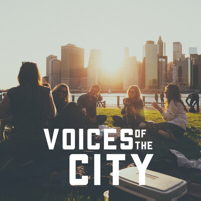 Voices of the City