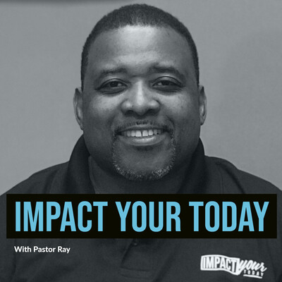 Impact Your Today