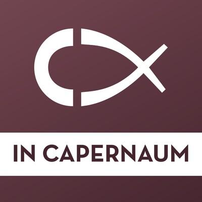 In Capernaum - Living Deep Catholic Friendship