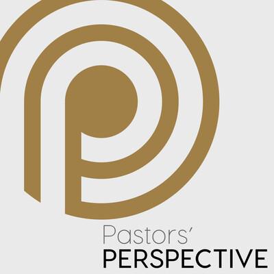 Pastors Perspective