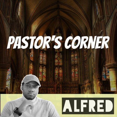 If A Pastor Sins Should He Be Sent On A Sabbatical? : Pastor's Corner (hosted by Pastor Alfred)