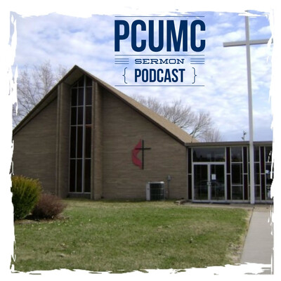 PCUMC Sermon Podcast