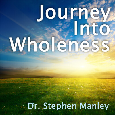 Journey Into Wholeness Podcast