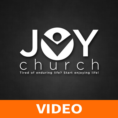 Joy Church Video Podcast