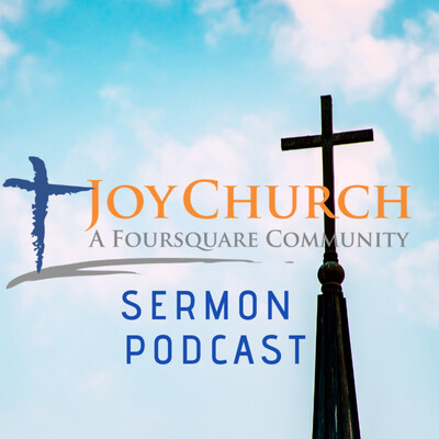 Joy Church Podcast