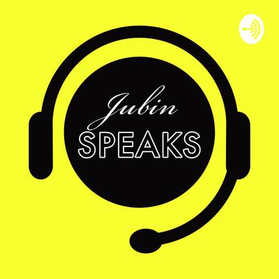 Jubin Speaks