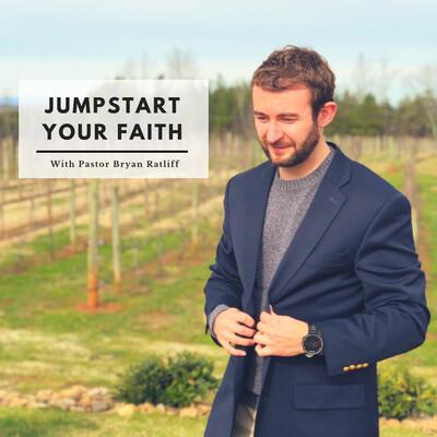 Jumpstart Your Faith